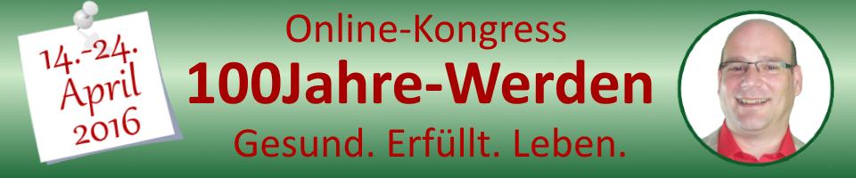 100Jahre-Werden-Online-Kongress